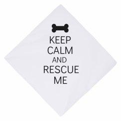 Keep calm rescue me