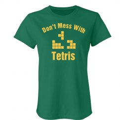 Don't Mess w/ Tetris