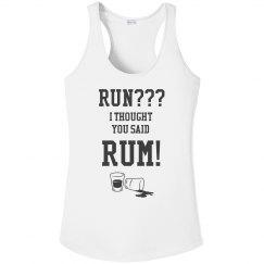 Run? I thought you said Rum!
