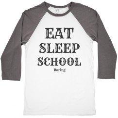 Eat, sleep, school