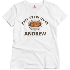 Beef Stew Over Andrew
