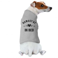 Namast'ay In Bed Dog