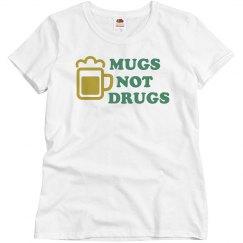 Mugs Not Drugs 2