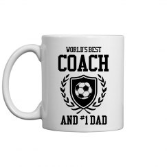 World's Best Soccer Coach And Dad