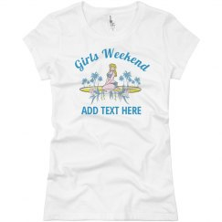 Girls Weekend Tee