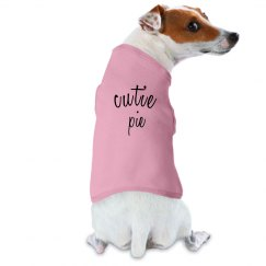 cutie pie dog shirt