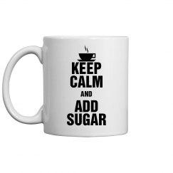 Add Sugar Coffee Mug