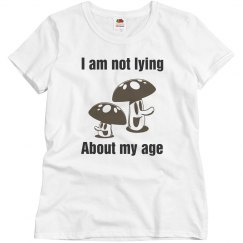 I am not lying about my age