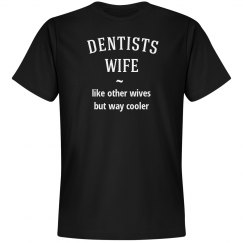Dentist wife way cooler