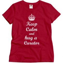 Keep calm hug a curator