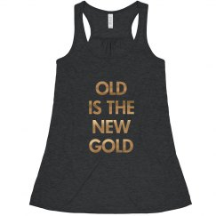 Grandma Old Is The New Gold