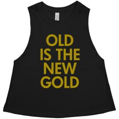 Old Is The New Gold Grandma