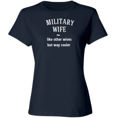 Military wife way cooler