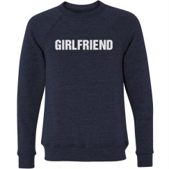 Girlfriend Sweatshirt