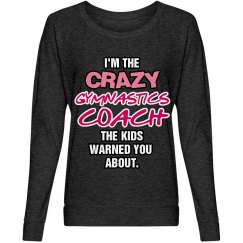 Crazy Gymnastics Coach