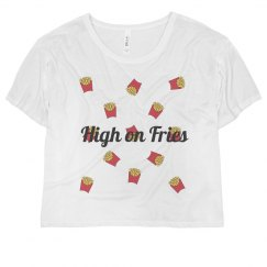 High on Fries