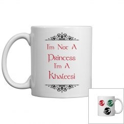 No Princess, Khaleesi Cup