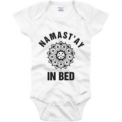 Namast'ay In Bed Baby