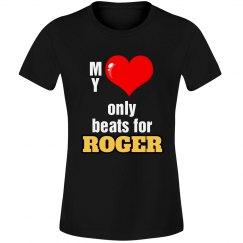 Heart beats for Roger