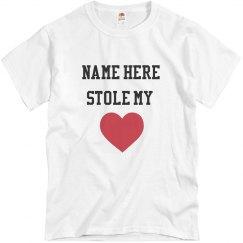 Stole My Heart Tshirt