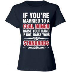 Married to a Coal Miner shirt
