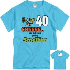 smelly birthday age 40