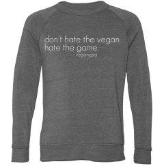 hate the game... uni sweatshirt