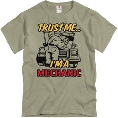 Trust me...Mechanic