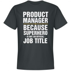 Funny Product Manager Shirt