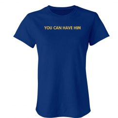 You Can Have Him