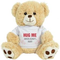 Hug me when Adam's away