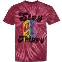 """""""Stay trippy"""" Tye dye tee"""
