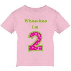 Whoo-hoo I'm 2