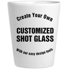 Customized Your Own Shot Glass