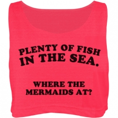 Where The Mermaids At?
