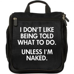 Not Unless I'm Naked