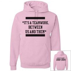 Teamwork pink hoodie