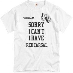 I have Rehearsal