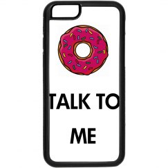 """Donut Talk To Me"" Case"