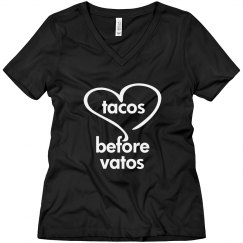tacos before vato-wmn b V