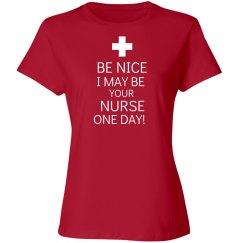 Be Nice to the nurse