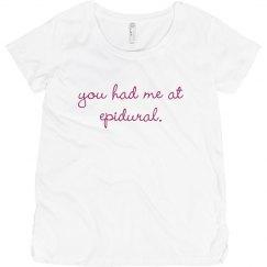 You Had Me At Epidural