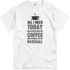 Little bit of coffee and a whole lot of baseball