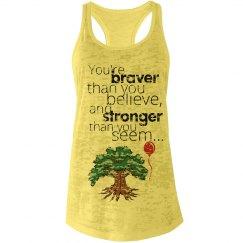 Braver, Stronger