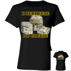 DOECHEESE OR NO CHEESE SLIM FIT