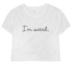 I'm Wierd Tee