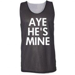 Aye He's Mine Girl Jersey