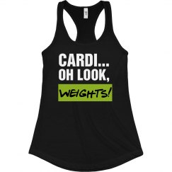 Cardi...Oh Look, Weights! Tank