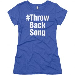 Throw Back Song Hashtag