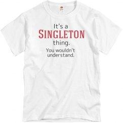 Its a Singleton thing